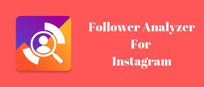Follower Analyzer For Instagram
