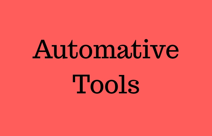 Automative Tools