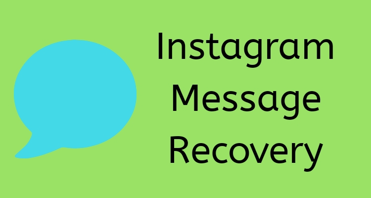 Instagram Message Recovery